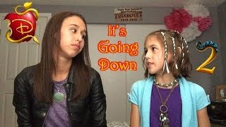 Descendants 2 - It's Going Down - Cover by Brooklyn Noelle (age 16) & Presley Noelle (age 10)