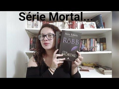 Resenha Nudez Mortal+ Glória Mortal, Nora Roberts Série Mortal 1 e 2