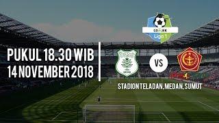 Live Streaming Ochanneltv PSMS Medan Vs PS Tira, Selasa (13/11/2018) Pukul 18.30 WIB