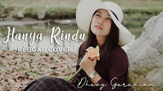 Andmesh Hanya Rindu Reggae Cover By Dhevy Geranium