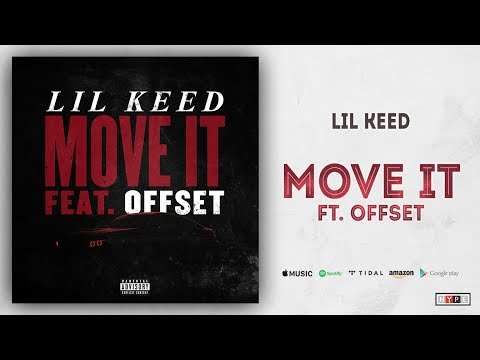 "Lil Keed – ""Move It"" Ft. Offset"