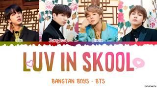 BTS (방탄소년단)   'Outro: Luv In Skool' Lyrics [Color Coded Han_Rom_Eng]