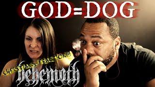 Christians React To Behemoth God=Dog!!