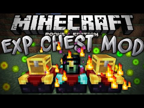EXPERIENCE CHESTS in MCPE!!! - The Exp Chest Mod - Minecraft PE (Pocket Edition)