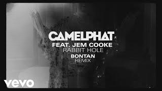 CamelPhat, Jem Cooke   Rabbit Hole (Bontan Remix) [Audio]