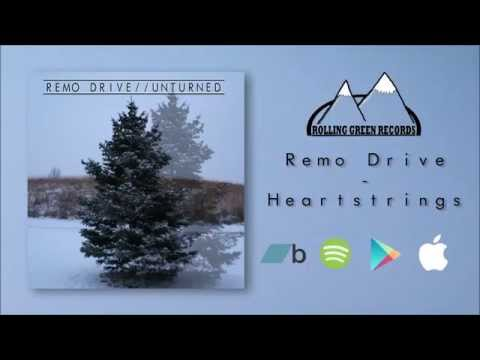 "Remo Drive - ""Heartstrings"""