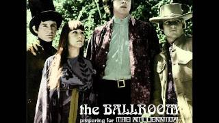 The Ballroom - You Turn Me Around