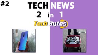 TECH NEWS | TWO IN ONE | #2 | TECHBYTES