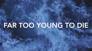 FAR TOO YOUNG TO DIE - PANIC! AT THE DISCO [lyrics] | Clifford Clouds
