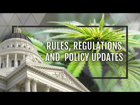 2018 Wine & Weed - Rules Regulations Policy Update