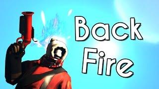 TF2 | Pyro Frag Movie - Backfire 2
