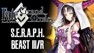 Beast III/R  - (Fate/Grand Order) - [FGO] S.E.R.A.P.H. Boss - Beast III/R