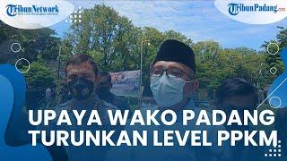 Wali Kota Padang Targetkan 720 Ribu Orang Tervaksin agar Level PPKM Kota Padang Segera Turun