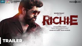 Richie Trailer ( 4K )   Nivin Pauly, Natty, Shraddha Srinath, Lakshmi Priyaa   B. Ajaneesh Loknath - Video Youtube