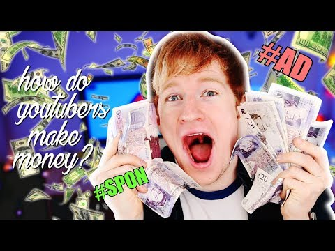 HOW DO YOUTUBERS MAKE SO MUCH MONEY?!