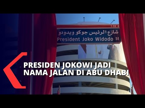 presiden jokowi jadi nama jalan di abu dhabi