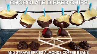 Chocolate Covered Potato Chips Strawberries Almonds Espresso Beans (episode 113)
