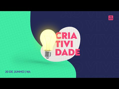 CRIATIVIDADE | VIVA JOVEM
