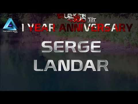 Serge Landar   TrueNorthRadio 1 Year Anniversary