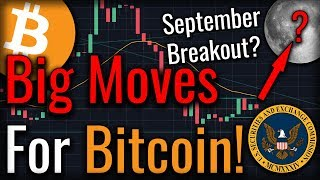 September Will Be Huge For Bitcoin! Here's Why