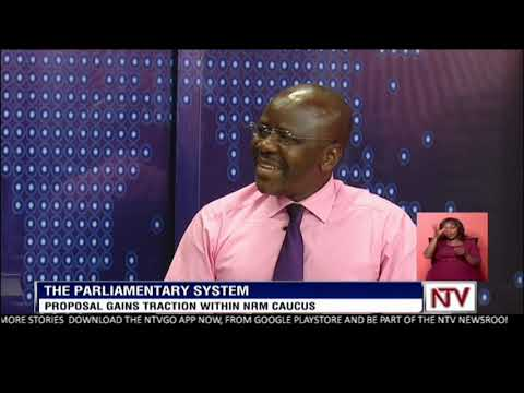 NTV NEWSNIGHT: Parliamentary system gains traction in NRM caucus