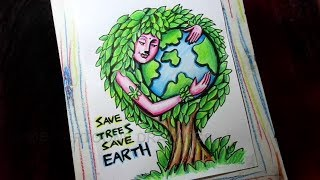 How To Draw Save Trees / Save Earth / Save Environment Poster Drawing For Kids