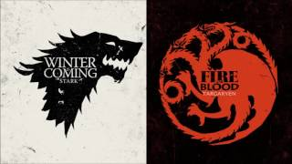 Game Of Thrones   Song Of Ice And Fire   House Stark Targaryen Themes Combined