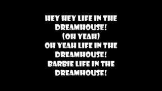 Barbie™ Life In The Dreamhouse Theme Song Lyrics On Screen