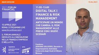 Youtube: Digital Talk | Anticipare un mondo che cambia: il risk management alle prese con i nuovi scenari | Financial Forum 2021