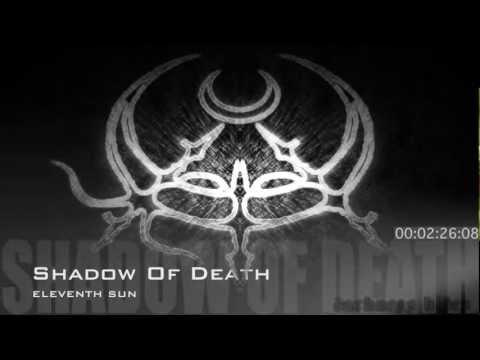 Eleventh Sun - Shadow Of Death