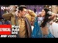 Meri Ada Bhi With Lyrics   Ready   Salman Khan, Asin   Rahat Fateh Ali Khan, Tulsi Kumar   Pritam