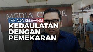 Ahmad Doli Kurnia: Tidak Ada Relevansi Soal Kedaulatan dengan Pemekaran Natuna