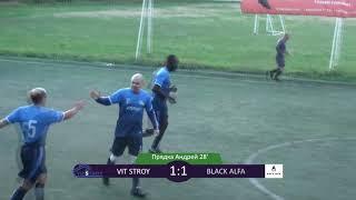 15-ТУР SILVER DIVISION. VIT STROY - BLACK ALFA 3:2 (Обзор матча) #SFCK