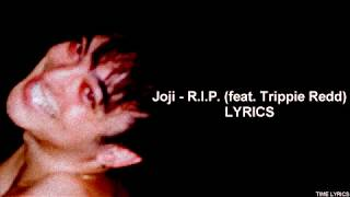 Joji   R.I.P. (feat. Trippie Redd) (LYRICS) HD
