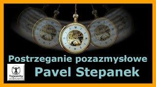 Postrzeganie pozazmysłowe – Pavel Stepanek