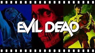 Let's Talk About The EVIL DEAD Trilogy
