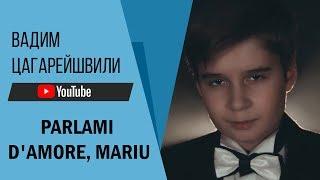 Вадим Цагарейшвили Parlami d