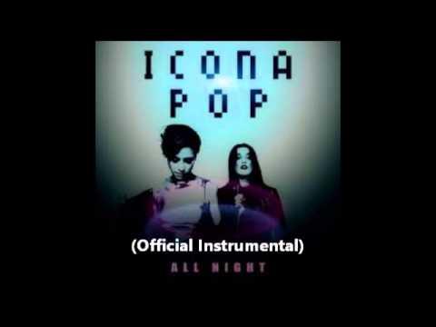 Icona Pop - All Night (Official Instrumental)