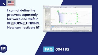 FAQ 004185 | I cannot define the prestress separately for warp and weft in RF‑FORM‑FINDING. How can I activate it?