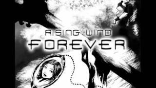 Rising Wind - Forever