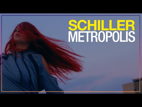 SCHILLER - Metropolis