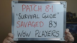 PATCH 8.1 Survival Guide SAVAGED by WoW Players !!