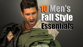 10 Men's Fall Style Essentials   Men's Wardrobe Must Haves For The Fall