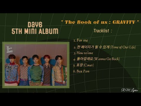 Download The Book Of Us Gravity Ep Day6 MP3, 3GP, MP4 - YTMP3