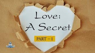 Prem Ek Raaz (Bhaag-1) | Love: A Secret (Part-1)