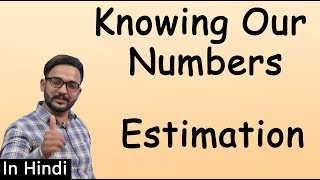 Maths Class 6 | Knowing Our Numbers - Part 4 Estimation | IWIZ Education