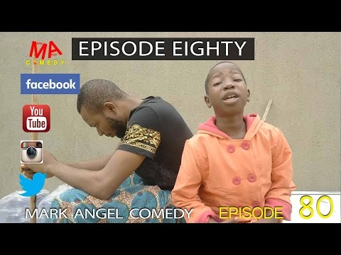 Mark Angel Comedy - Episode Eighty [Starr. Emmanuella, Mark Angel & Denilson Igwe]