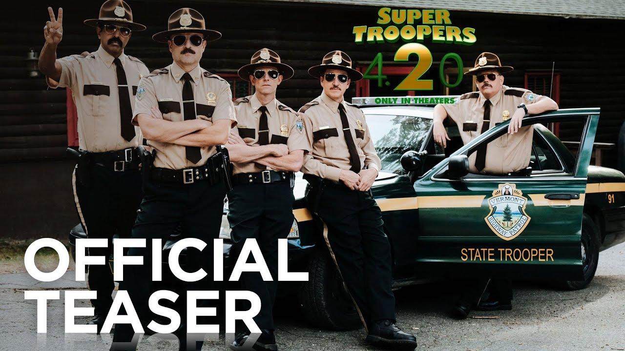 Super Troopers 2 Official Teaser