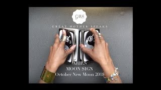 Aries Moon SIGN October New Moon READING 2018