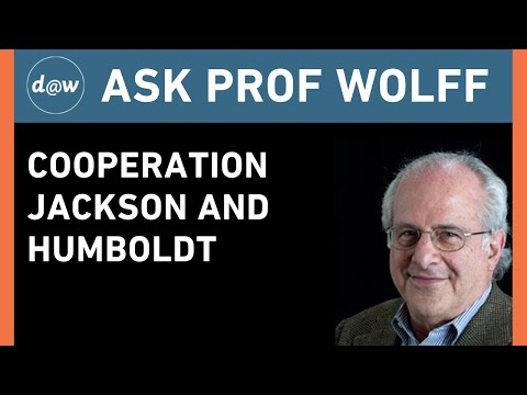 Ask Prof Wolff:  Cooperation Jackson and Humboldt